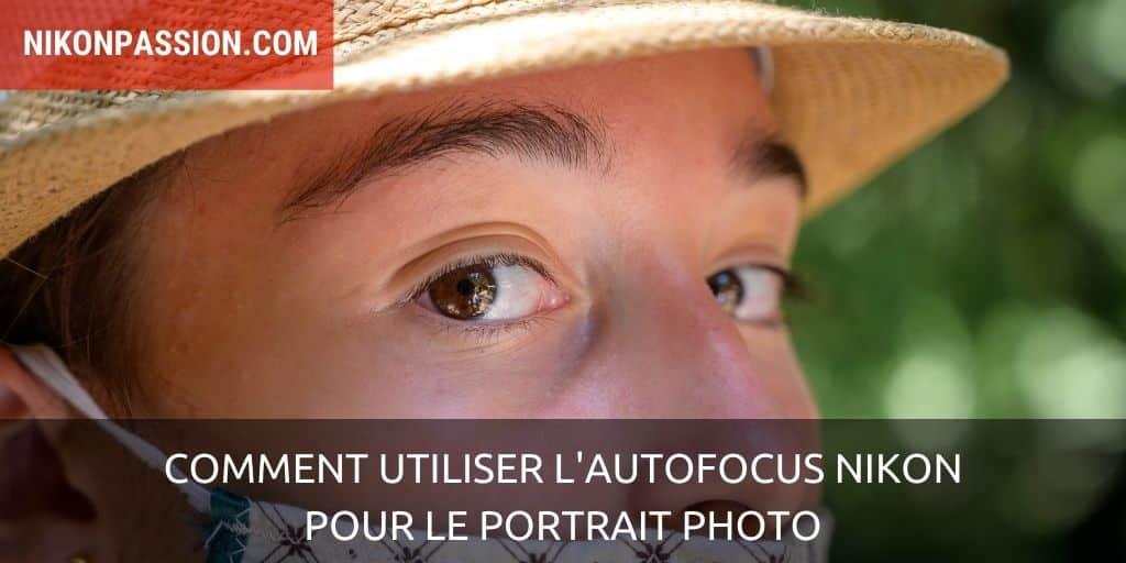 Comment utiliser l'autofocus Nikon pour le portrait photo