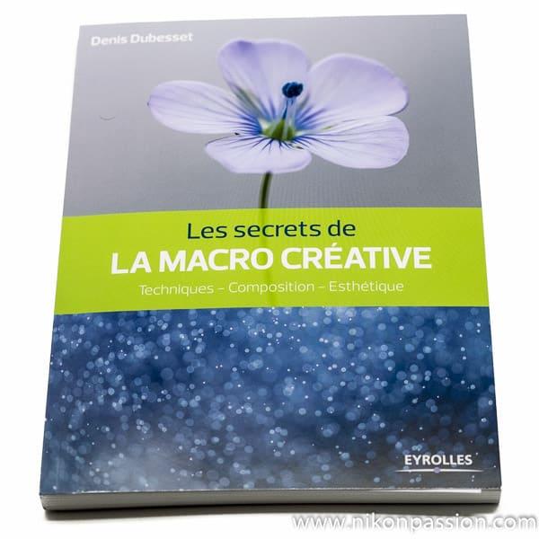 Les secrets de la macro créative: techniques, esthétique