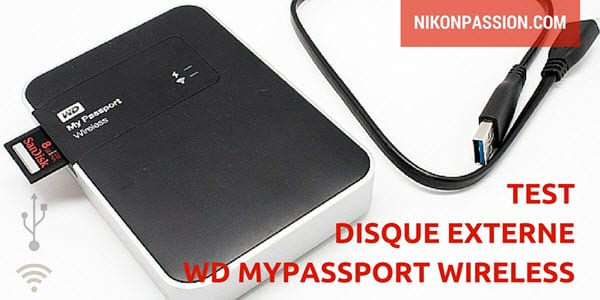 Test WD MyPassport Wireless, disque externe sans fil
