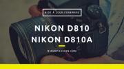Mise à jour firmware Nikon D810 et D810a version C 1.11