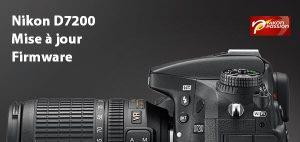 Nikon D7200 firmware : mise à jour C 1.01