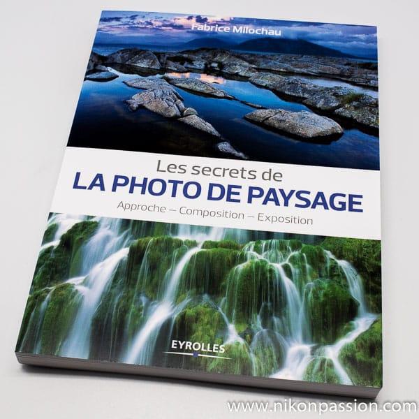 La photo de paysage : approche, composition, exposition