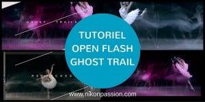 Tutoriel Open Flash ghost trail, comment gérer la synchro flash