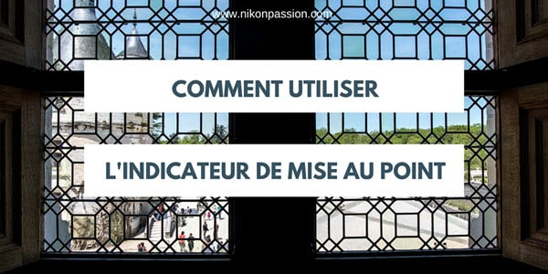 Comment utiliser l 39 indicateur de mise au point pour faire for Comment utiliser la filasse