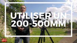 Nikon 200-500 mm : avis et conseils d'utilisation