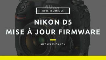 Mise à jour firmware Nikon D5 version 1.10
