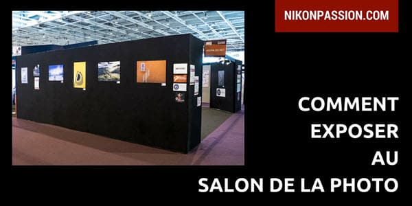 Comment exposer au Salon de la Photo