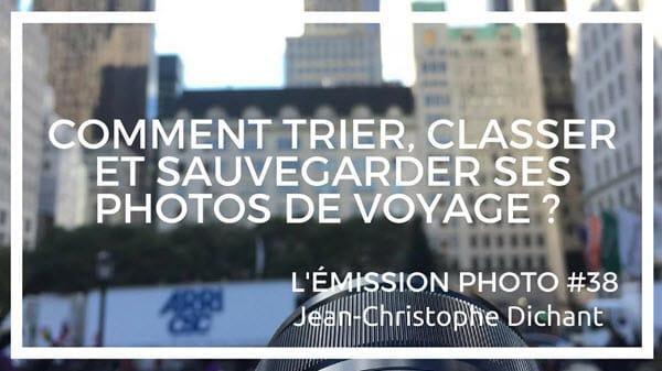 Comment trier et classer les photos de voyage avec Lightroom