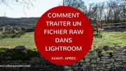 ​Tutoriel vidéo Lightroom, post-traitement d'une photo de A à Z