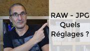 RAW vs JPG : comment régler l'appareil photo, quand et comment utiliser ces formats