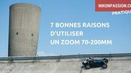 7 bonnes raisons d'utiliser un zoom 70-200mm f/2.8 ou f/4