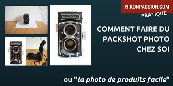 comment faire du packshot photo chez soi nikon passion. Black Bedroom Furniture Sets. Home Design Ideas