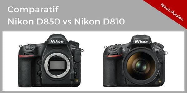 Comparatif Nikon D810 - D850