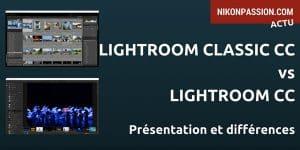 Lightroom Classic CC et Lightroom CC, plus rapides, plus Cloud et #RIP Lightroom 7