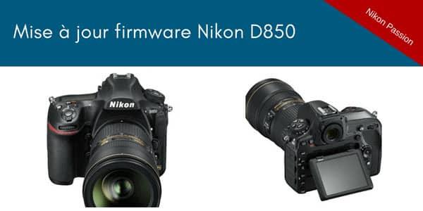 Mise à jour firmware C1.01 pour le Nikon D850