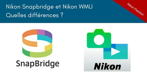 Quelle diff rence entre nikon snapbridge et wmu nikon for Difference entre pyrolyse et catalyse