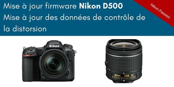 Mise à jour firmware Nikon D500