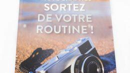 Photographes, sortez de votre routine ! Un guide et des idées pour des photos plus inspirantes