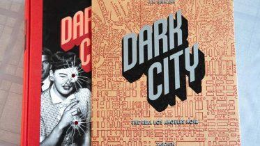 Dark City - The Real Los Angeles Noir