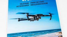 DJI Mavic Pro et DJI GO : pilotage, prise de vues, accessoires, réglementation