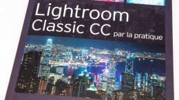 Lightroom Classic CC par la pratique, le guide de Gilles Théophile