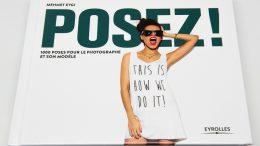 Posez ! 1000 poses pour le photographe et son modèle