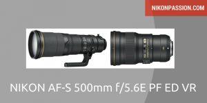 Nikon AF-S 500mm f/5.6E PF ED VR, le retour de la lentille de Fresnel