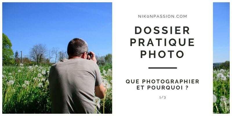 Dossier : la photographie amateur en 2018, que photographiez-vous et pourquoi ?
