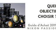 Guide d'achat objectif photo 2019 : quel objectif choisir - 3/6