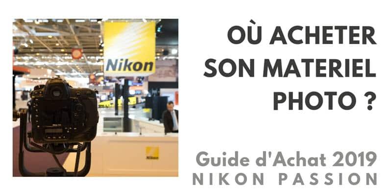 Guide d achat matériel photo 2019   où acheter appareil photo et objectifs   e406a2ce9e17
