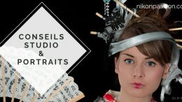conseils pratiques pour vos photos en studio, portrait et éclairages