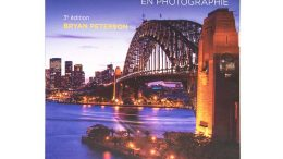 Pratique de l'exposition en photographie, Bryan Peterson