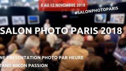 Programme des conférences et animations au Salon de la Photo 2018 sur le stand Nikon Passion