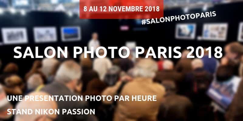 Programme des conférences au Salon de la Photo 2018 sur le stand Nikon Passion