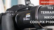 Test Nikon Coolpix P1000 : une semaine avec le bridge au zoom 125 x qui grimpe jusqu'à 3000 mm !
