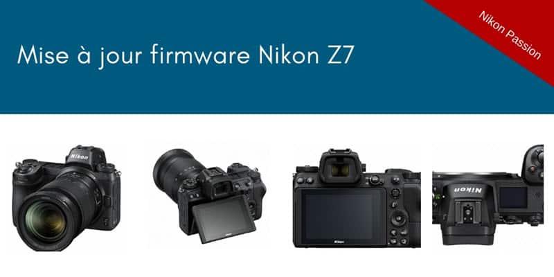 Mise à jour firmware Nikon Z7 1.02 (et 1.01)