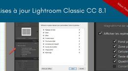 Lightroom Classic CC 8.1 : les nouveautés de décembre 2018