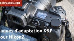Bagues d'adaptation pour Nikon Z chez K&F : utilisez vos objectifs Sony, Canon, Pentax, Leica, Minolta ...