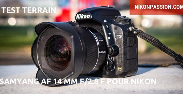 Test Samyang AF 14 mm f/2.8 F pour Nikon