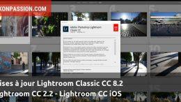 Mises à jour Lightroom Classic CC 8.2 et Lightroom CC 2.2, accentuation des détails et autres nouvelles fonctions