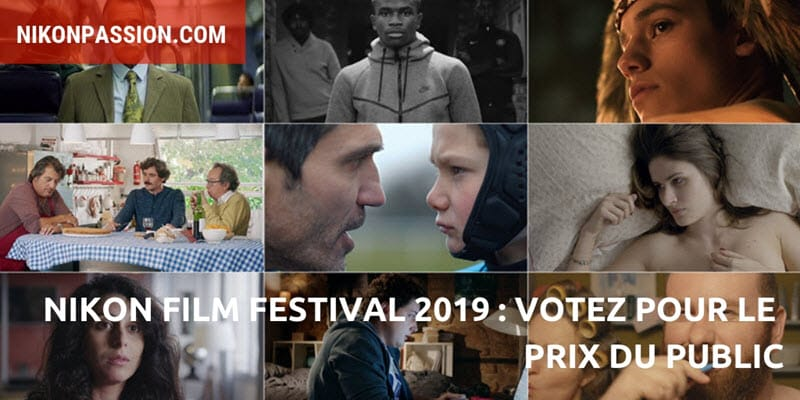 Nikon Film Festival 2019 : votez pour vos films préférés parmi les 50 finalistes