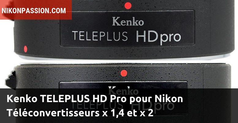 Kenko TELEPLUS HD Pro pour Nikon : téléconvertisseurs x 1,4 et x 2 avec transmission de données