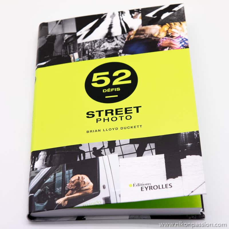 52 défis Street Photography : inspiration, exercices et carnet de bord