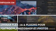 Luminar Flex : l'IA et des plugins pour Lightroom, Photoshop et MacOS Photos