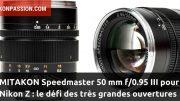 Mitakon Speedmaster 50 mm f/0.95 III