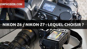 Nikon Z6 vs Z7 : comparatif hybrides Nikon, lequel choisir ?