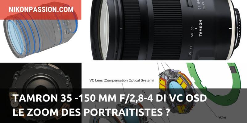 Tamron 35-150 mm f/2,8-4 Di VC OSD, le zoom des portraitistes ?