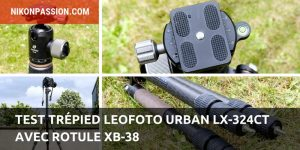 Test trépied Leofoto Urban LX-324CT avec rotule XB-38