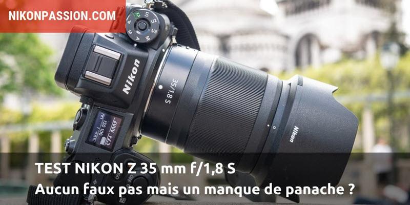 Test Nikon Z 35 mm f/1,8 S: aucun faux pas mais un manque de panache ?