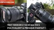 Test Nikkor Z 14-30 mm f/4 S, un zoom grand-angle polyvalent presque parfait
